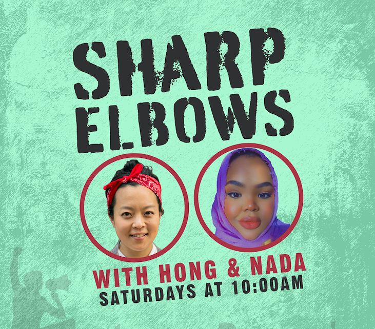 Sharp Elbows with Hong & Nada